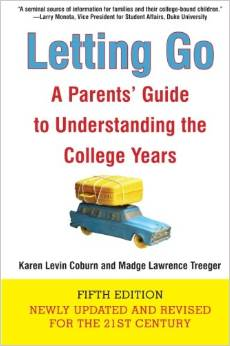 Coyle College Advising - Letting Go A Parent's Guide To Understanding The College Years